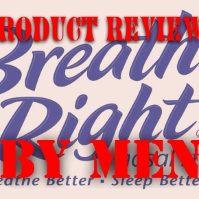 Product Reviews by Men: Breathe Right Strips
