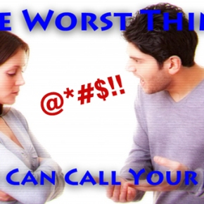 The Worst (Non-Profane) Things You Could Call Your Wife
