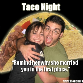 Husband Science: My Wife's Waning Enthusiasm In Regards To Taco Night