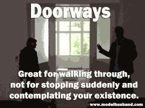 Uncommon Common Sense: Walking Through Doors